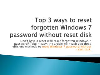 Top 3 ways to reset forgotten windows 7 without reset disk