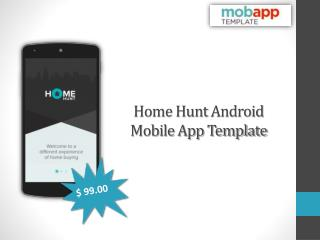 Home Hunt Android Mobile App Template - Only at $99!