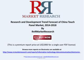 Development Trend Forecast of China Touch Panel Market, 2014-2018
