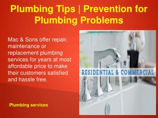 Plumbing Tips | Prevention for Plumbing Problems