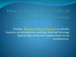 Party halls in Chennai