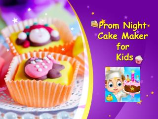 Prom Night Cake Maker for Kids