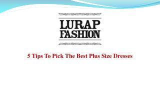 Pick The Best Plus Size Dresses