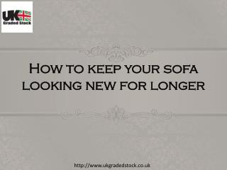 How To Keep Your Sofa Looking New For Longer