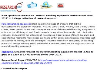 Material Handling Equipment Market in Asia 2015-2019
