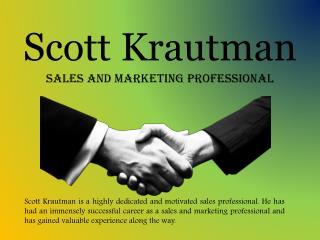 Scott Krautman_Sales and Marketing Professional