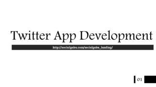 Twitter App Development