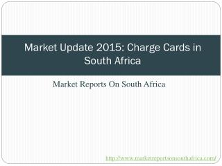 Market Update 2015: Charge Cards in South Africa
