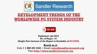Development Trends of the Worldwide PC System Industry Market Growth Analysis by End-user
