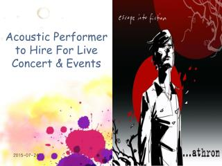 Acoustic Performer to Hire For Live Concert & Events