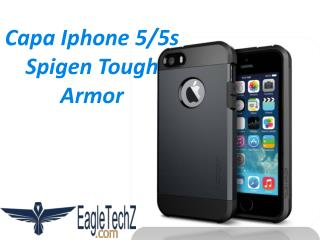 Capa Iphone 5/5s Spigen Tough Armor