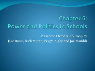 Chapter 6: Power and Politics in Schools