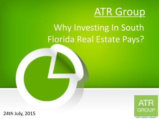 Why Investing In South Florida Real Estate Pays?