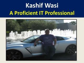 Kashif Wasi - IT Professional