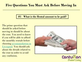 Five Questions You Must Ask Before Moving In