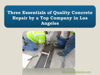 Three Essentials of Quality Concrete Repair by a Top Company in Los Angeles