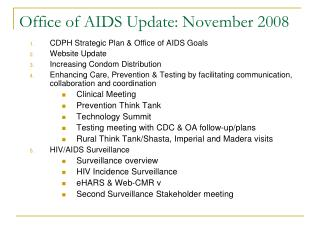 Office of AIDS Update: November 2008