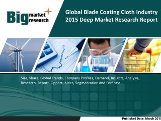 Global Blade Coating Cloth Industry - Demand insights and Future Forecast