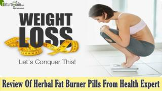 Review Of Herbal Fat Burner Pills From Health Expert