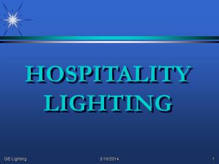 HOSPITALITY LIGHTING
