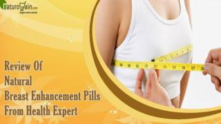 Review Of Natural Breast Enhancement Pills From Health Expert
