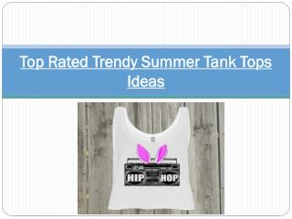 Top Rated Trendy Summer Tank Tops Ideas