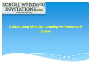 5 interesting Wedding Invitation Card Designs