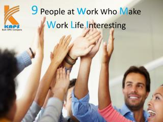 9 people at work who make work life interesting