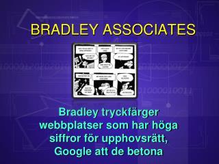 Bradley tryckfärger webbplatser som har höga siffror