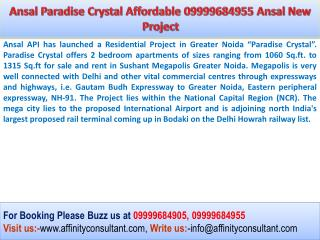 Ansal Paradise Crystal 09999684905 Greater Noida Ansal New P