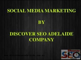 Discover SEO Adelaide company Services Social Media Marketin