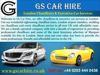 London Chauffeur Driven & Executive Car Hire Services