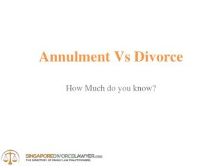 Annulment vs Divorce