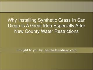 Why Installing Synthetic Grass In San Diego Is A Great Idea Especially After New County   Water Restrictions