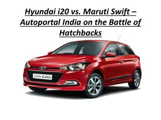 Hyundai i20 vs. Maruti Swift