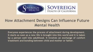 How Attachment Designs Can Influence Future Mental Health