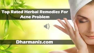 Top Rated Herbal Remedies For Acne Problem