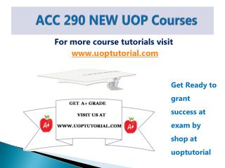 ACC 290 NEW UOP Tutorial / Uoptutorial