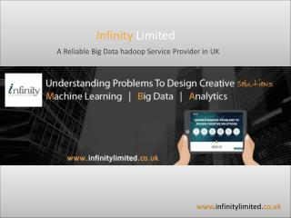 Infinity Limited – A Reliable Big Data Hadoop Service Provider in UK