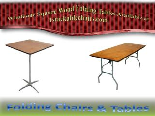 Wholesale Square Wood Folding Tables Available at 1stackablechairs.com