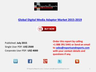 Global Digital Media Adaptor Market 2015-2019