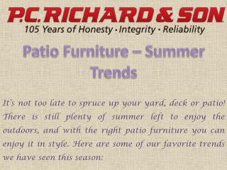 Patio furniture - Summer Trends
