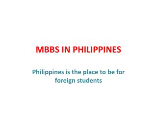 CHEAP and BEST MBBS IN PHILIPPINES... CALL: 9492066112