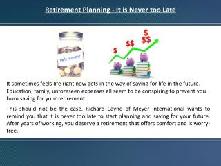 Retirement Planning - It is Never too Late