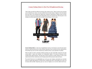 Custom clothing online is a best way of sophisticated dressing