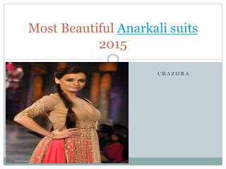 Most Beautiful Anarkali suits 2015