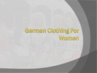 German Clothing for Women