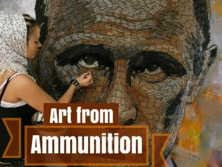 Art from Ammunition