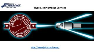 Hydro Jet Plumbing Services - Jettersonly.com