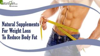 Which Natural Supplements For Weight Loss Work Best To Reduce Body Fat?